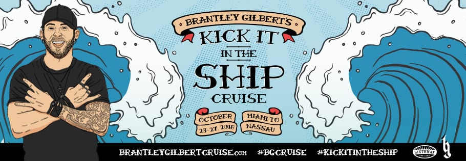 Brantley Gilbert's Kick It In The Ship Cruise