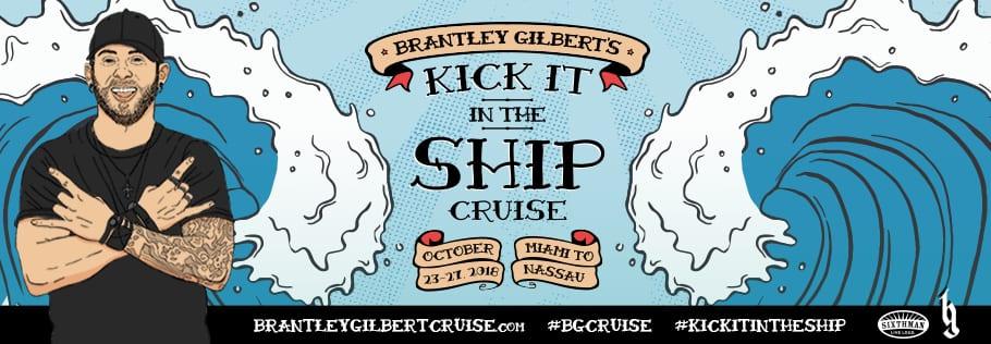Crucero Brantley Gilbert's Kick It In The Ship