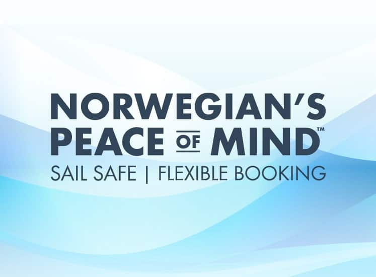 Peace of Mind da Norwegian | cruzeiro seguro & reserva flexível